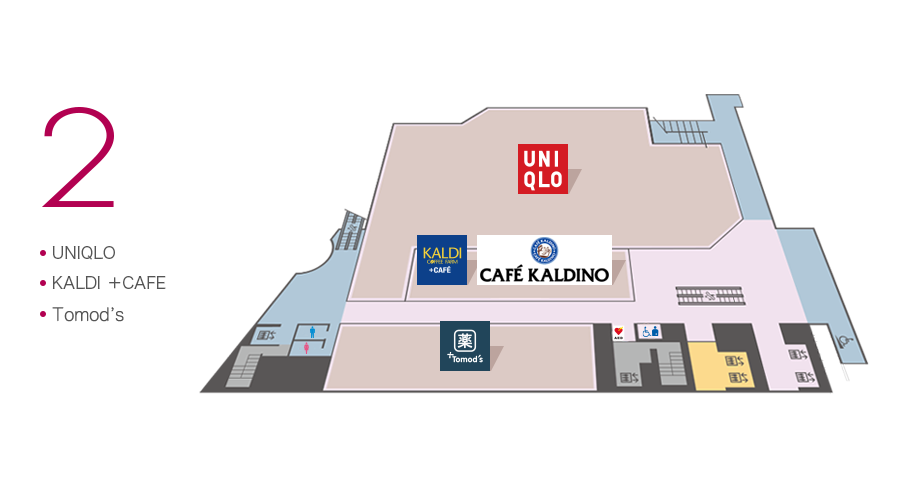 2 ●UNIQLO ●KALDI +CAFE ●Tomod's